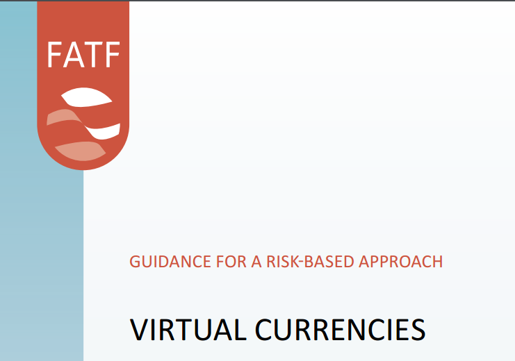 FATF published its 'Guidance for a risk-based approach to virtual currencies